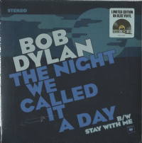 "Bob Dylan - The Night We Called It A Night 7"" RECORD STORE DAY 2015 EXCLUSIVE *"